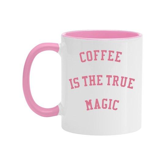 Coffee is magic mug