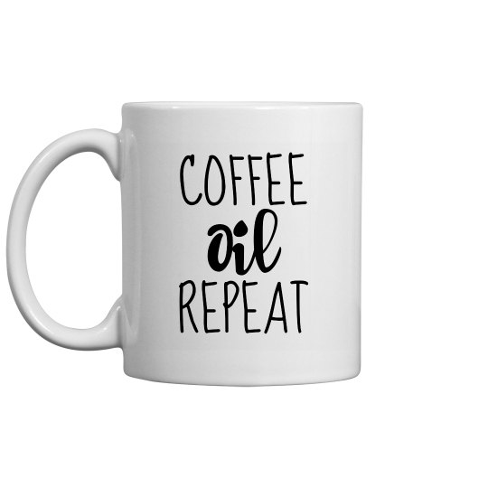 COFFEE OIL REPEAT Mug
