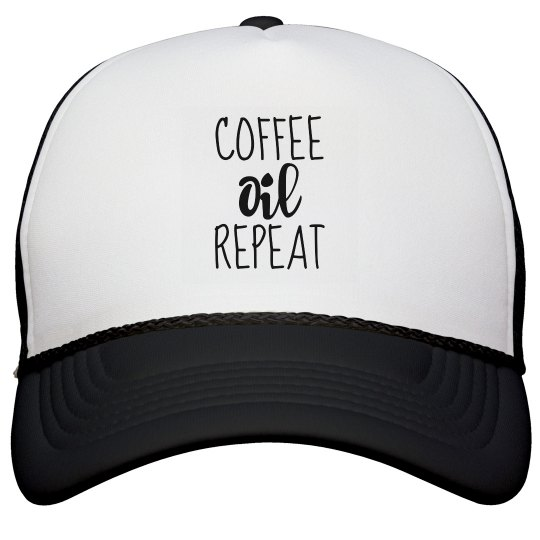 COFFEE OIL REPEAT Trucker Hat