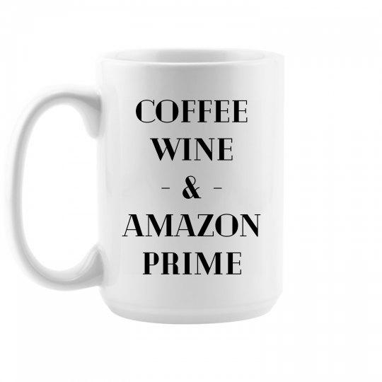Coffee, Wine & Amazon Prime Mug