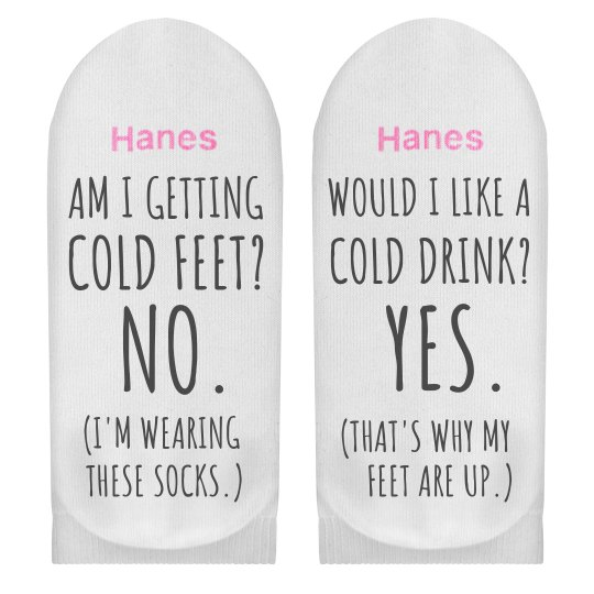 Cold Feet No Cold Drink Yes