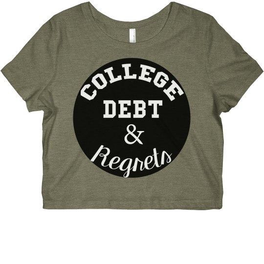 College Debt Crop Top