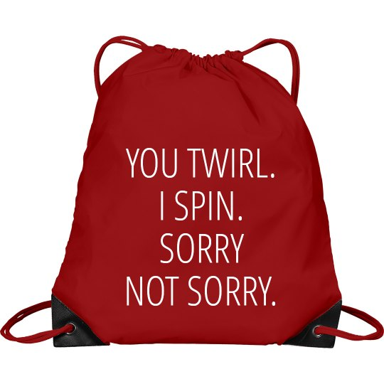 Color Guard Twirl Spin Sorry Not Sorry Bag
