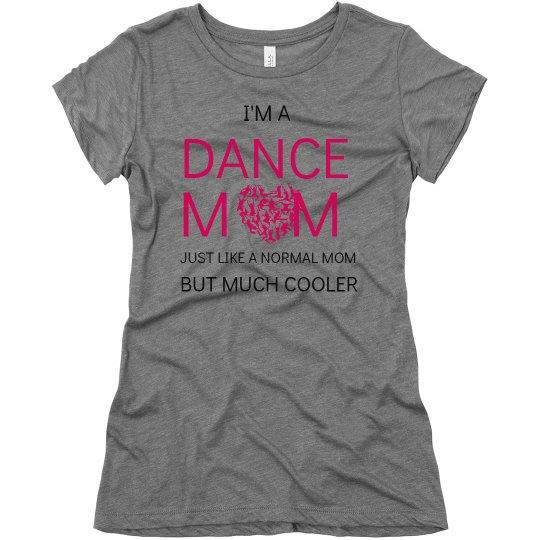 Cool Dance Mom