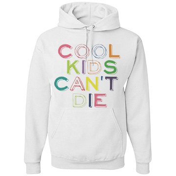 Cool Kids Can't Die Color