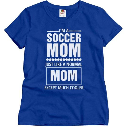 Cool Soccer mom