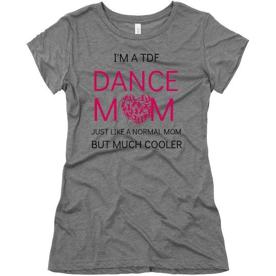Cooler Dance Mom