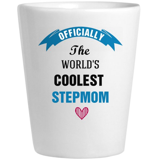 Coolest Stepmom Shotglass