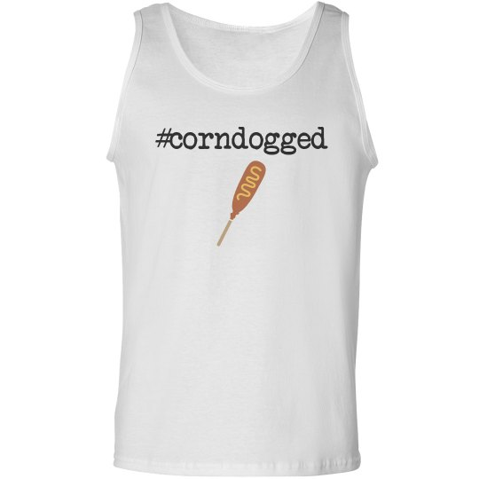 Corndogged
