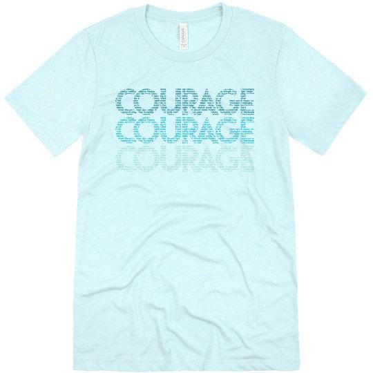Courage Tee