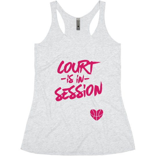 Court Is In Session