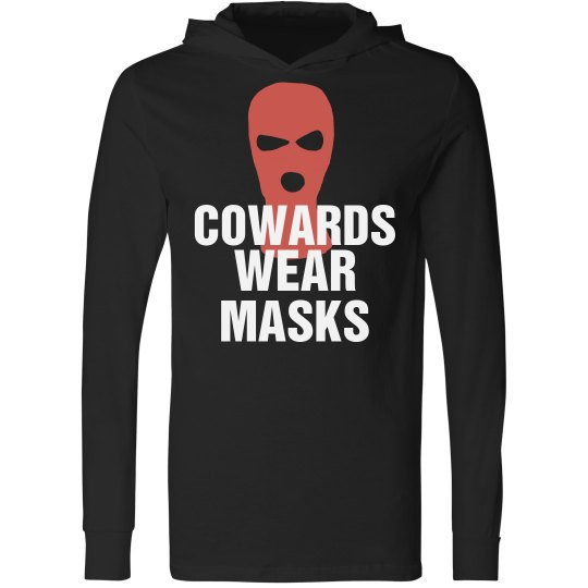 Cowards Wear Masks USA