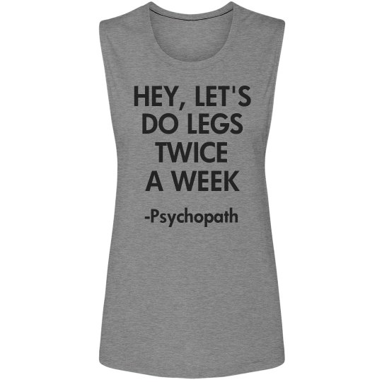 Crazy Leg Day Twice Weekly