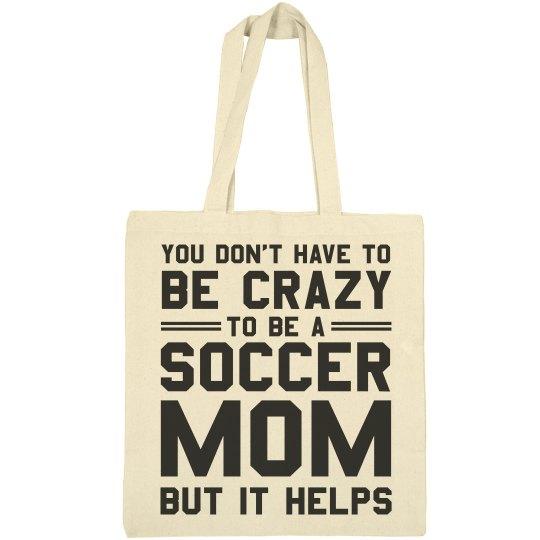 Crazy Soccer Mom Bag