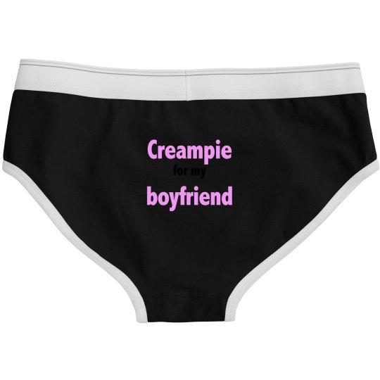Creampie for my boyfriend