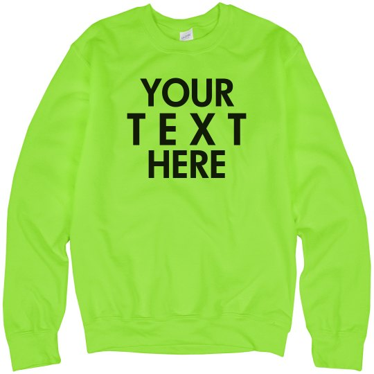 Create a Custom Neon Sweatshirt