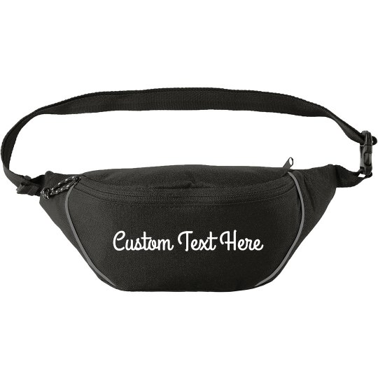 Create a Customized Fanny Pack with your Text!