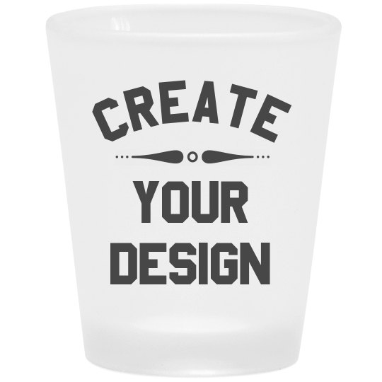 Create Your Design Custom Shot Glass