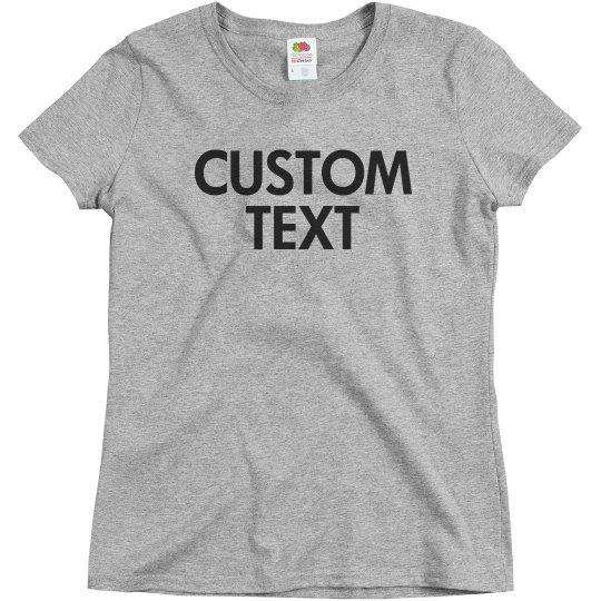 Create your own Custom Tee