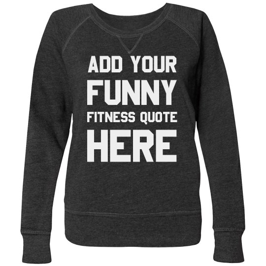 Create Your Own Funny Workout Gear