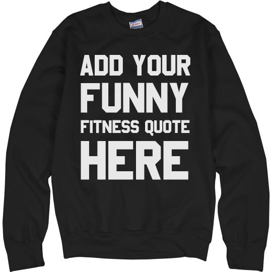 Create Your Own Funny Workout Quote