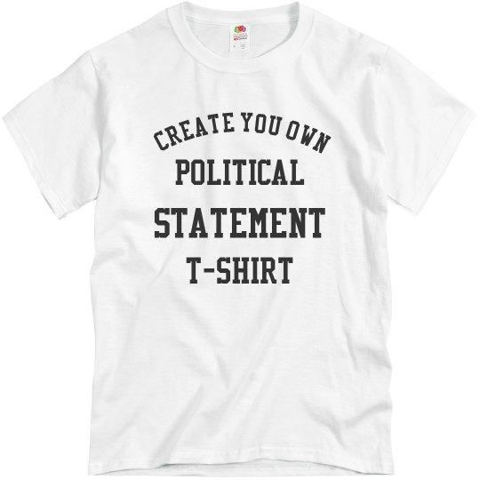 Create Your Own Political TShirt