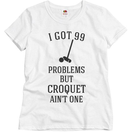 Croquet Ain't One