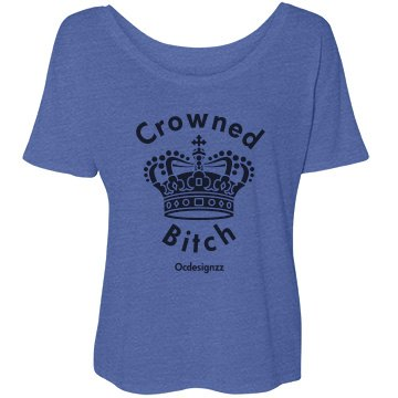 Crowned bitch