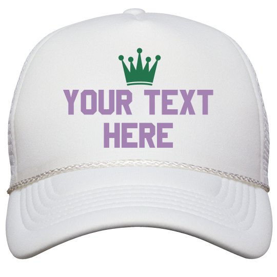 Crowned Custom Text Hat