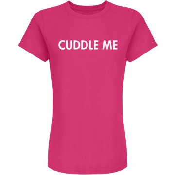 Cuddle Me Tee