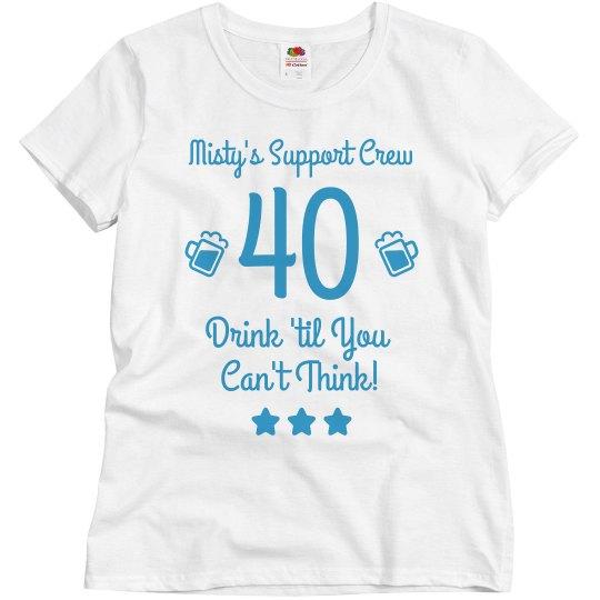 Custom 40th Birthday Crew
