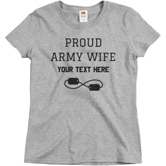 Custom Army Wife Tee