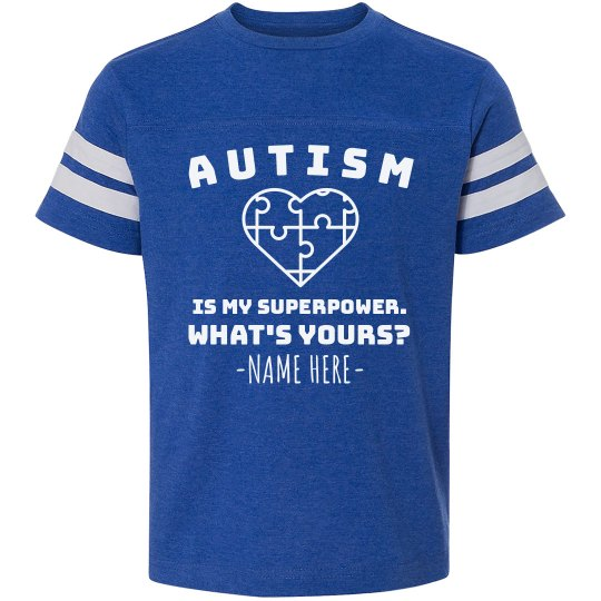 Custom Autism Superpower Tee