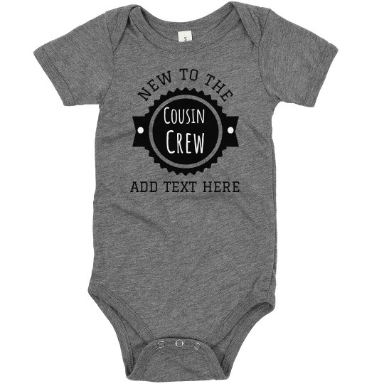 Custom Baby New To Cousin Crew