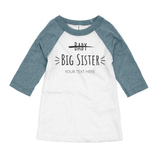 Custom Baby To Big Sis