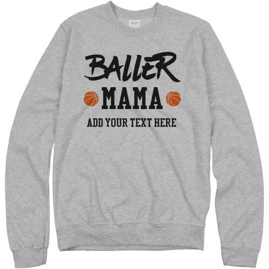 Custom Baller Mama Team Fan
