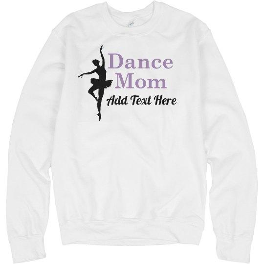 Custom Ballet Dance Mom