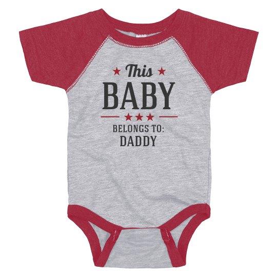 Custom Belongs To Baby Bodysuit