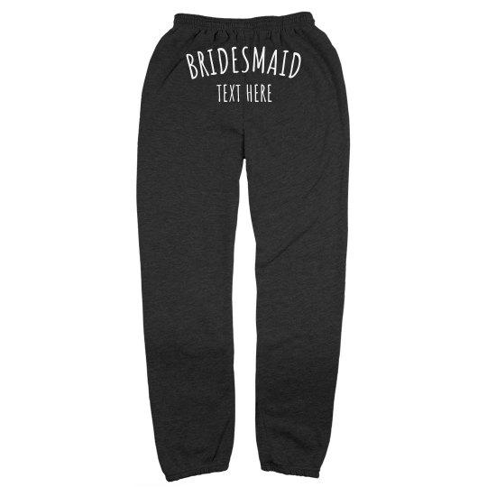 Custom Bridesmaid Sweatpants