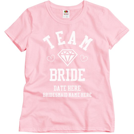 Custom Bridesmaid Team Bride