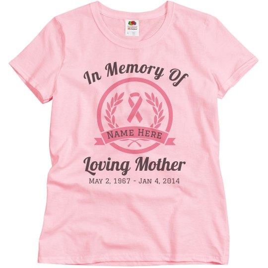 Custom Cancer Loving Memory Shirt