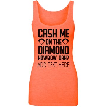 Custom Cash Me Softball Diamond
