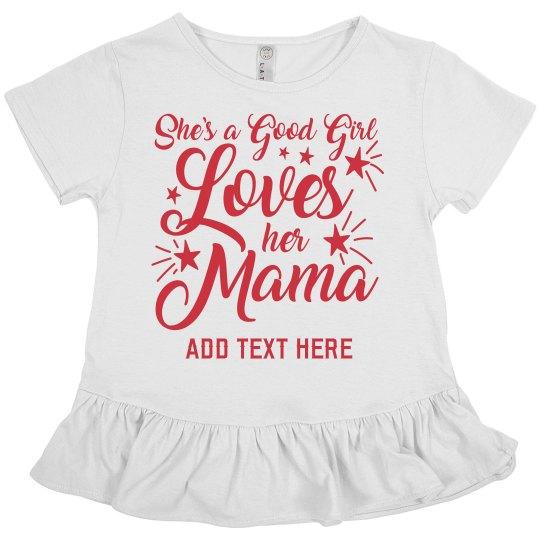 Custom Child Loves Her Mama