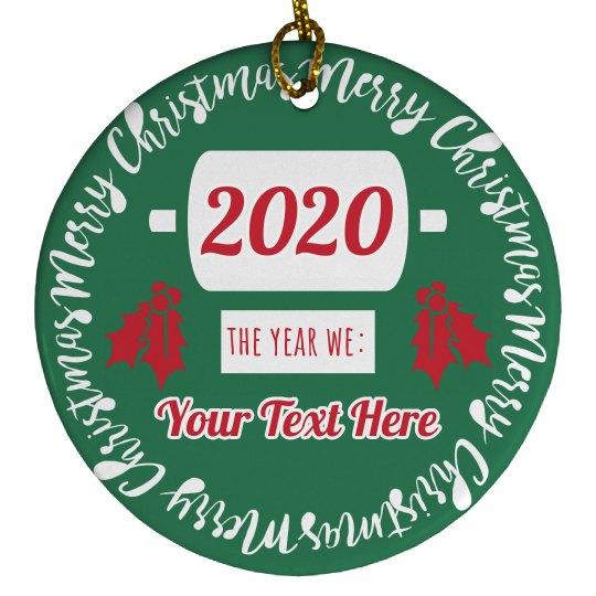 Custom Christmas 2020 TP Ornament