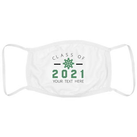 Custom Class Of 2021 Mask