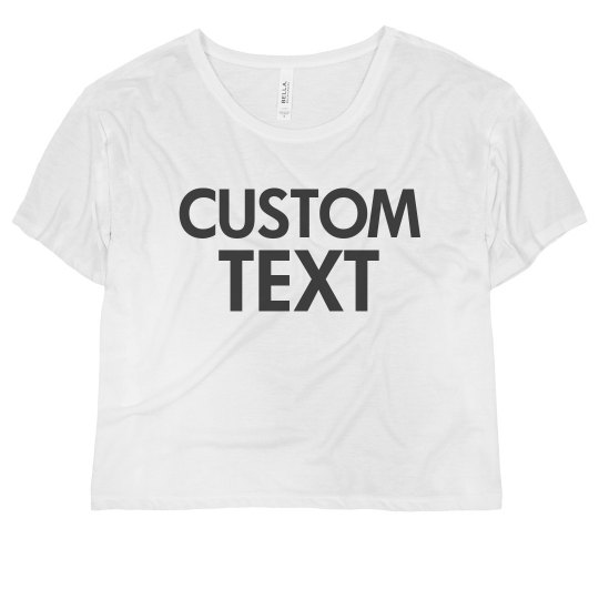 Custom Cozy Crop Top Tee
