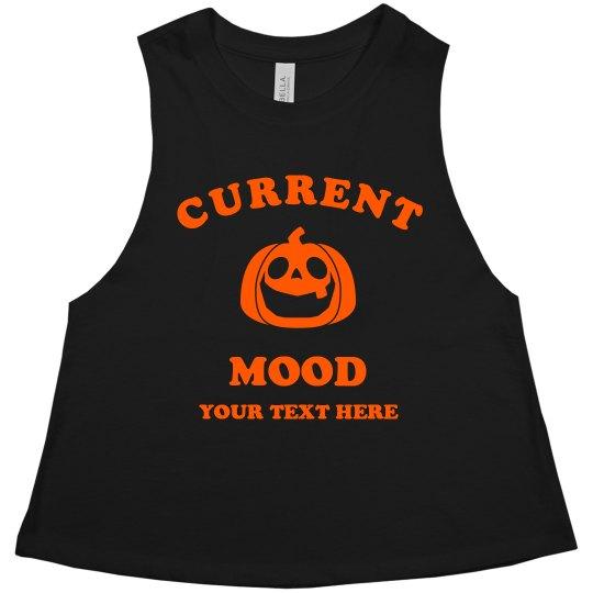 Custom Current Mood Is Halloween