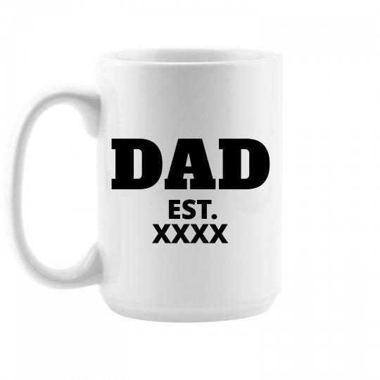 Custom Dad Starting Date Coffee Mug