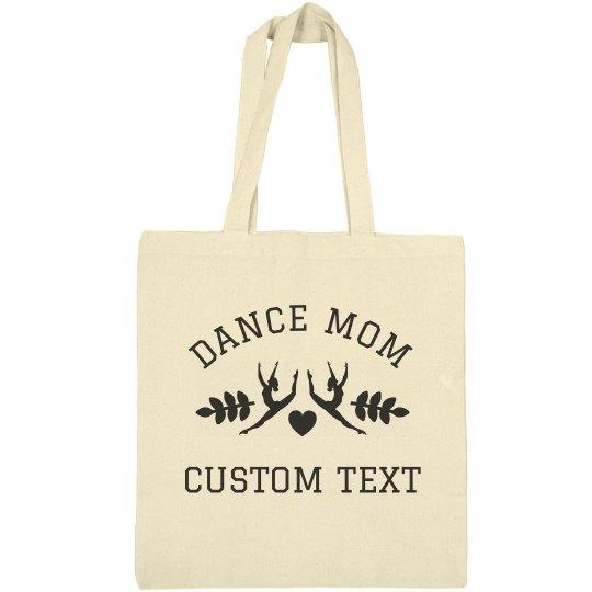 Custom Dance Mom Tote Bags