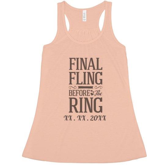 Custom Date The Final Fling